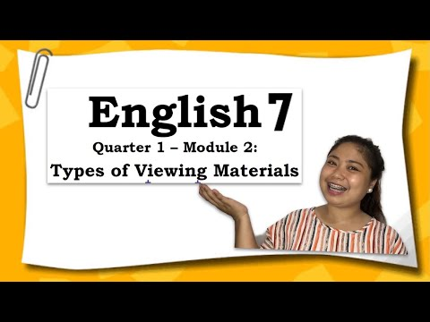 Types of Viewing Materials | English 7 | Quarter 1 | Lesson 2 |