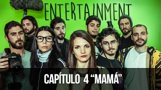 ENTERTAINMENT 1x04 - Mamá full download video download mp3 download music download