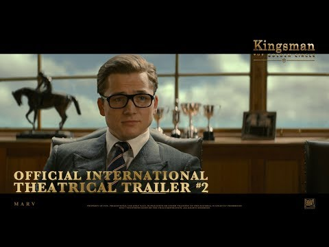 Kingsman: The Golden Circle [Official International Theatrical Trailer #2 in HD (1080p)]