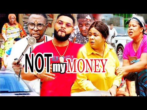 Not My Money Season 1 - | New Movie | Onny Michael 2020 Latest Nigerian Movie.