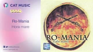 Ro-Mania - Hora mare
