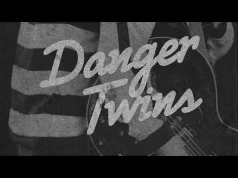 Dangerous (audio) - Danger Twins