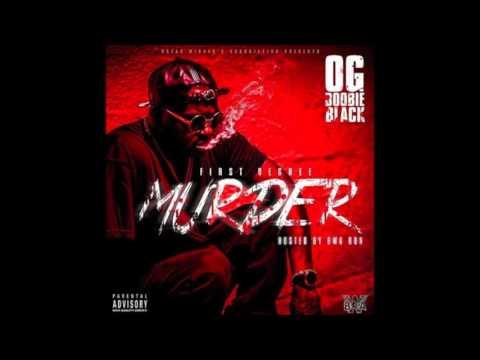 OG Boobie Black   First Degree Murder
