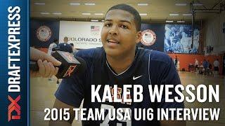 Kaleb Wesson 2015 Team USA U16 Interview - DraftExpress
