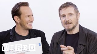 Video Liam Neeson & Patrick Wilson Answer the Web's Most Searched Questions | WIRED MP3, 3GP, MP4, WEBM, AVI, FLV Maret 2018