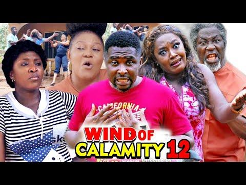WIND OF CALAMITY SEASON 12 (New Hit Movie) - 2020 Latest Nigerian Nollywood Movie Full HD
