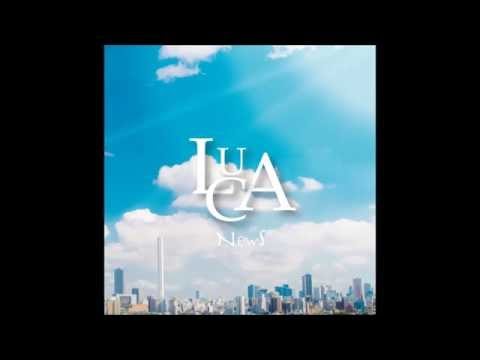 【LUCA】3rd Album「NewS」クロスフェード