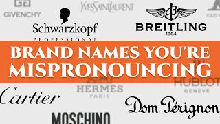 Video 52 Luxury Car, Watch & Fashion Brand Names You're Mispronouncing - German, French, Italian... MP3, 3GP, MP4, WEBM, AVI, FLV Agustus 2019