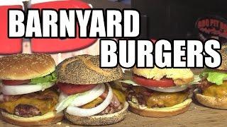 Barnyard Burgers by the BBQ Pit Boys by BBQ Pit Boys