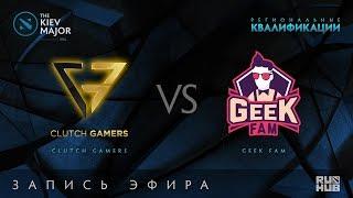 Clutch Gamers vs Geek Fam, Kiev Major Quals SEA [GodHunt, 4ce]