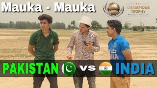 Mauka Mauka | India vs Pakistan | Champions Trophy | Round2Hell | R2H