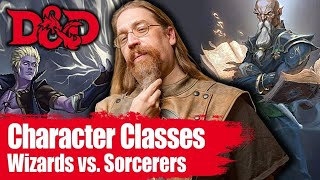 Wizards Vs Sorcerer| Dungeons and Dragons 5th Edition Classes