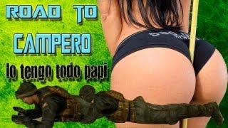 Road To Campero,LO TENGO TODO PAPI,
