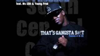 Big Prodeje - That's Gangsta Shit (ft. MC Eiht & Young Prod) (Prod. DJ AK)