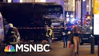 Questions Over Suspect In The Berlin Truck Attack | MSNBC