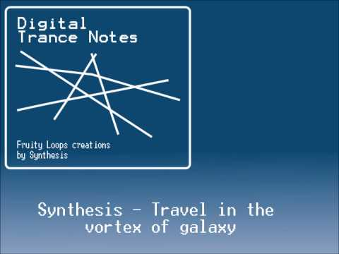 [Digital Trance Notes] Synthesis - Travel In The V