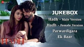 Hadh - Audio Jukebox | Vidur Anand, Pranav Sachdev, Trishaan Singh Maini & Tithi Raaj,