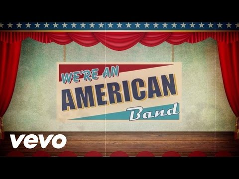 We're an American Band (Lyric Video)