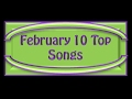 February 10 Top Songs