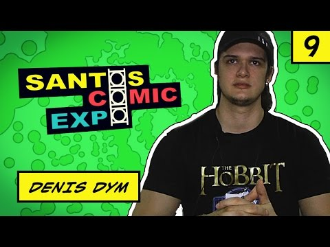 E09 DENIS DYM | SANTOS COMIC EXPO 2014
