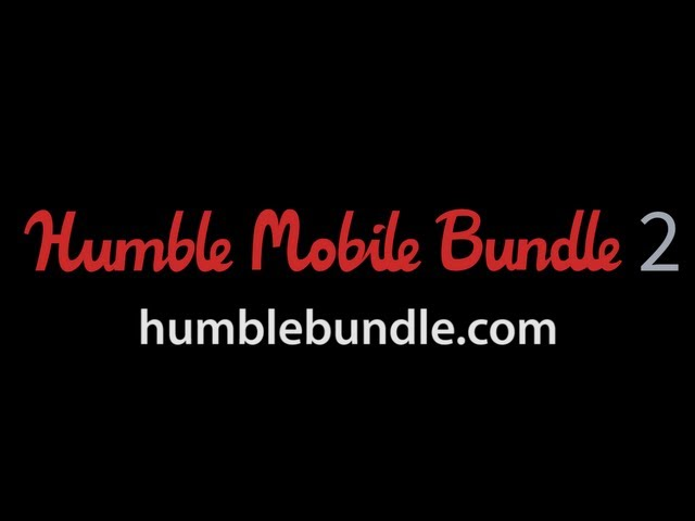 Introducing Humble Mobile Bundle 2