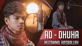 Muzammil Hasballah   Ad Dhuha