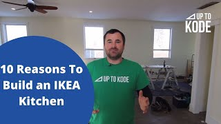 10 Reasons to Purchase an IKEA Kitchen