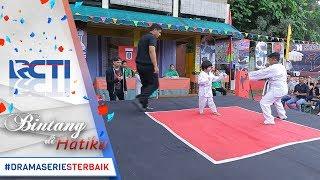 Download Video BINTANG DI HATIKU - Seru Banget Saat Bagus Tanding Karate [3 Juli 2017] MP3 3GP MP4