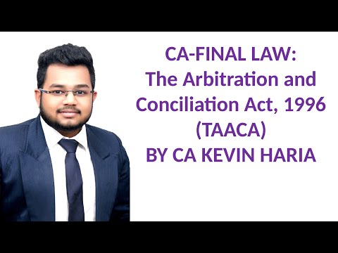 Revision of the Arbitration and Conciliation Act, 1996 (TAACA)