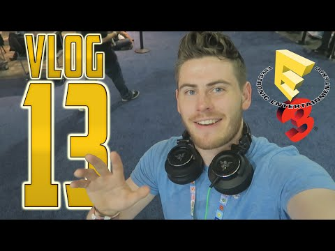 Vlog 13: Terroriser At E3, Partying In LA And VONDEHAAR!!!