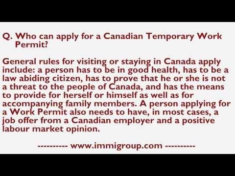 Who can apply for a Canadian Temporary Work Permit?