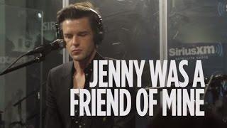 <b>Brandon Flowers</b> The Killers Jenny Was A Friend Of Mine Live  SiriusXM // Alt Nation