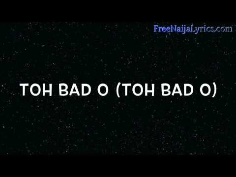 Lyrics:  Niyola - Toh Bad | FreeNaijaLyrics.com