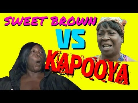 SWEET BROWN VS KAPOOYA LADY [Autotune Mashup]
