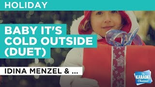 Baby It's Cold Outside (Duet) in the style of Idina Menzel & Michael Bublé | Karaoke with Lyrics