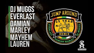 JUMP AROUND (25 YEAR REMIX) - DJ MUGGS FEAT. DAMIAN MARLEY, EVERLAST & MEYHEM LAUREN