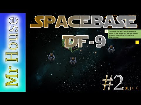 Spacebase DF-9 - EP2 - Boarding Party