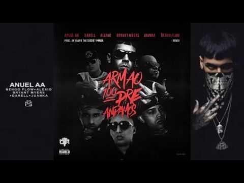 Anuel AA Ft Ñengo Flow, Alexio, Bryant Myers, Darell, Juanka – Armao 100Pre Andamos (Remix)