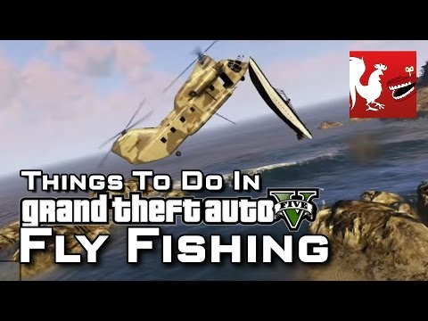 Things to do in GTA V - Fly Fishing