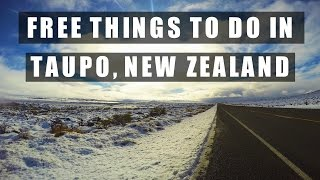Taupo New Zealand  city pictures gallery : FREE THINGS TO DO IN TAUPO | NEW ZEALAND | TRAVEL GUIDE