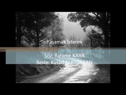 Yaşamak İsterim_Kutad Alptürkan_Rahime Kaya - 2011