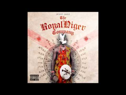 Jesse Jagz - Jagz Nation Vol 2: Royal Niger Company [FULL ALBUM]