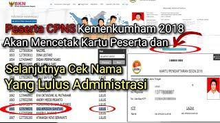 Download Video Cara Cek Nama Lulus Administrasi Dan Cetak Kartu peserta Ujian CPNS Kemenkumham 2019 MP3 3GP MP4