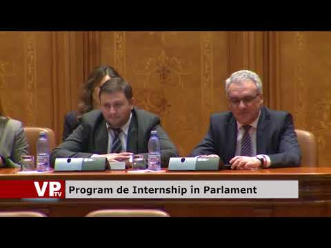 Program de Internship în Parlament
