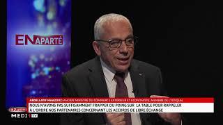 #EnAparté .. Pourquoi les accords de libre-échange ne sont pas forcément bénéficiaires au Maroc ?