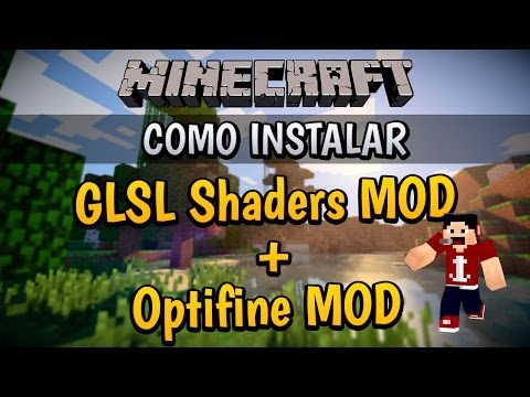 Minecraft 1.7/1.8 | Como instalar GLSL Shaders MOD + Optifine MOD - [Español (720p)] (видео)