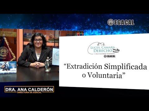 Programa 45 - Extradición simplificada o voluntaria - Luces Cámara Derecho EGACAL