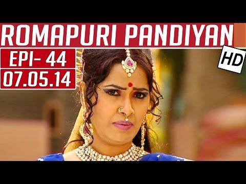Romapuri-Pandiyan-Epi-44-07-05-2014-Kalaignar-TV