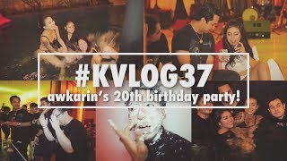 Video #KVLOG37 - AWKARIN's 20th BIRTHDAY PARTY MP3, 3GP, MP4, WEBM, AVI, FLV Mei 2019
