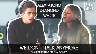 Video We Don't Talk Anymore by Charlie Puth and Selena Gomez | Cover by Alex Aiono and Diamond White MP3, 3GP, MP4, WEBM, AVI, FLV Juni 2019